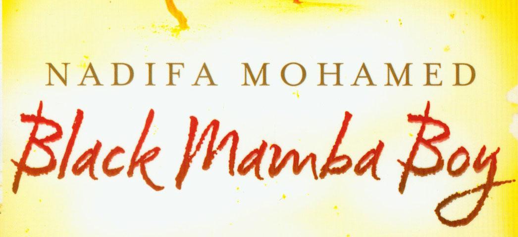 Nadifa Mohamed's Black Mamba Boy
