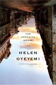 Helen Oyeyemi, The Opposite House