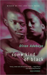 Adebayo, Some Kind of Black