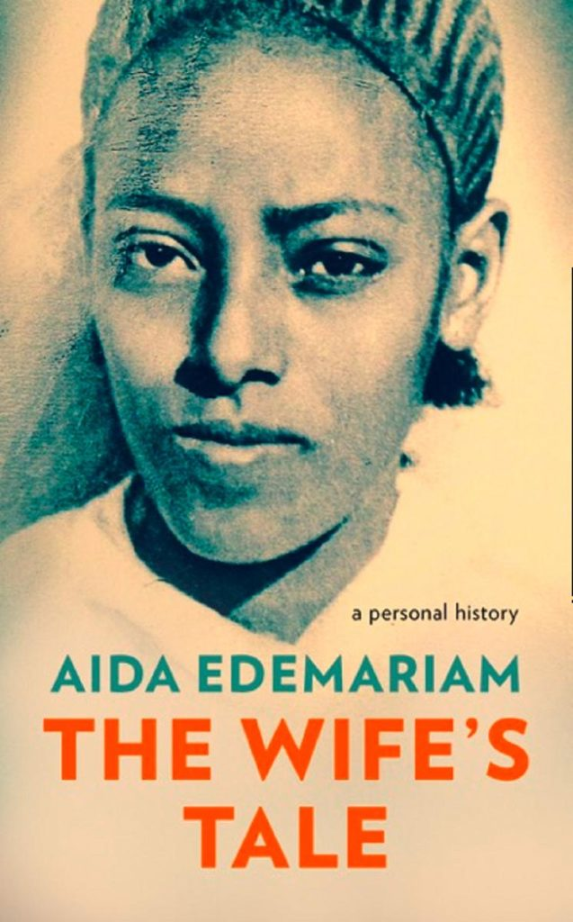 Aida Edemariam, The Wife's Tale