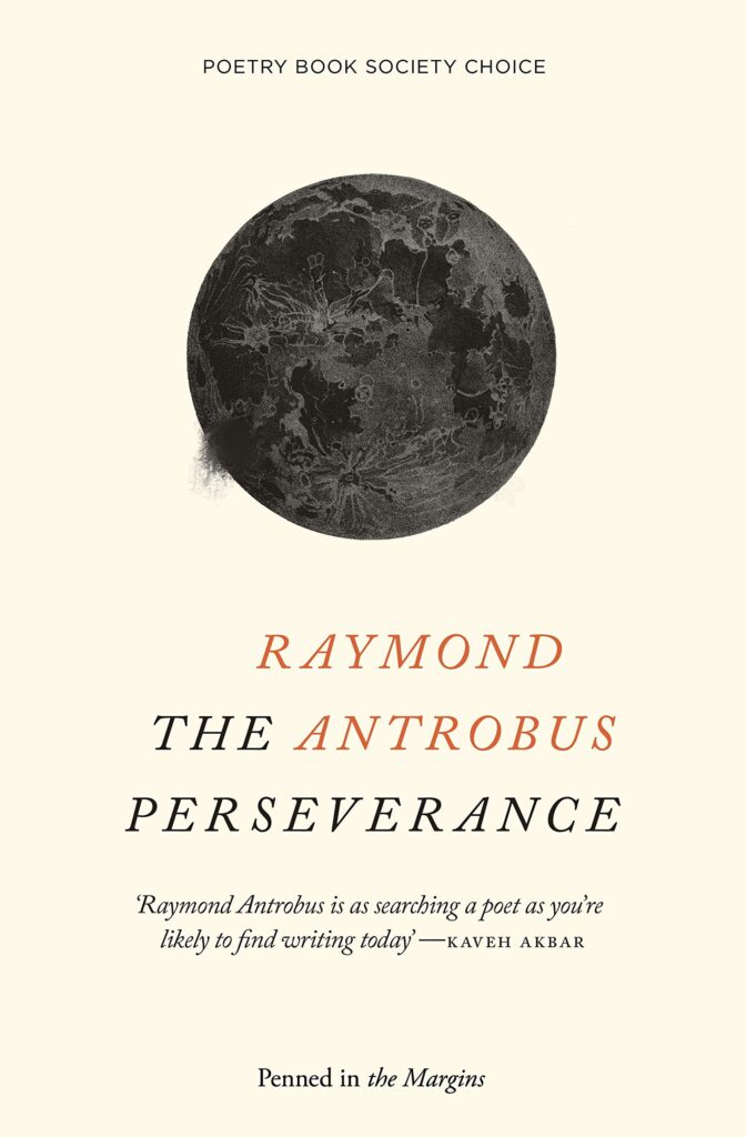 Raymond Antrobus, The Perseverance