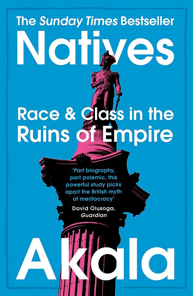 The front cover of Akala's Natives: a high-contrast photograph of Nelson's Column in pink and black set against a blue background.